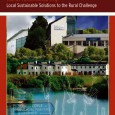 The major research report, Rural Restructuring: Local Sustainable Solutions to the Rural Challenge is now available, alongside the accompanying Working Paper Series. The report was launched by Agriculture and Rural Development...