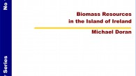 Title: Biomass Resources in the Island of Ireland Publication Date: September 2012 Team: Michael Doran Funding: CroSPlaN Initiative, an INTERREG IVA funded-project which is being administered by the SEUPB. Summary:...